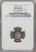 Seated Dimes, 1845-O 10C -- Obverse Damage -- NGC Details. AU....