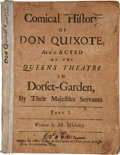 Books:Literature Pre-1900, [Thomas D'Urfey]. The Comical History of Don Quixote, as it isActed at the Queens Theatre in Dorset-Garden, by Their Ma...