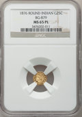 California Fractional Gold, 1876 25C Indian Round 25 Cents, BG-879, R.4, MS65 Prooflike NGC....