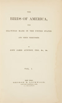 John James Audubon. The Birds of America,Drawings Made in the United States and their Terri