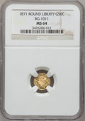 California Fractional Gold: , 1871 50C Liberty Round 50 Cents, BG-1011, R.2, MS64 NGC. NGCCensus: (8/13). PCGS Population (54/38). (#10840)...