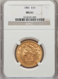 Liberty Eagles: , 1881 $10 MS61 NGC. NGC Census: (5464/3897). PCGS Population(1913/1622). Mintage: 3,877,260. Numismedia Wsl. Price for prob...