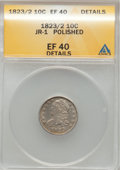 Bust Dimes: , 1823/2 10C Small Es--Polished-- ANACS. XF40 Details. JR-1. NGCCensus: (4/70). PCGS Population (4/54). Mintage: 440,000. N...