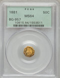 California Fractional Gold: , 1881 50C Indian Octagonal 50 Cents, BG-957, Low R.6, MS64 PCGS.PCGS Population (8/4). NGC Census: (0/1). (#10815)...
