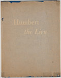Books:Children's Books, Bubi Jessen. Humbert the Lion. [El Paso: Hertzog, 1959].First edition. Octavo. Publisher's binding and dust jac...