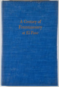 Books:First Editions, John W. Denny. A Century of Freemasonry at El Paso. El Paso:[Scottish Rite Bodies], 1956. First edition. Octavo. Pu...