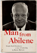 Books:First Editions, [Dwight D. Eisenhower, subject]. Kevin McCann. Man FromAbilene. Garden City: Doubleday, 1952. First edition, fi...