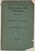 Books:First Editions, Frederick S. Dellenbaugh. SIGNED. Books by American Travellersand Explorers from 1846 to 1900. New York: Putnam's, ...