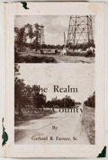 Books:First Editions, Garland R. Farmer. The Realm of Rusk County. Henderson:Henderson Times, 1951. First edition. Octavo. Publisher's bi...