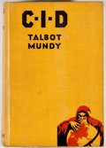 "Books:First Editions, Talbot Mundy. ""C. I. D."" New York: Century, [1932]. Firstedition, first printing. Octavo. Publisher's binding. ..."