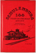 Books:First Editions, Jane Knapik. Schulenburg: 100 Years on the Road 1873-1973.[n. p.: Nortex, 1973]. First edition. Octavo. Publisher's...