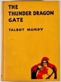 Books:Fine Press & Book Arts, Talbot Mundy. The Thunder Dragon Gate. New York: D.Appleton, 1937. First edition, with (1) on page 335. Octavo. Pub...