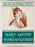 Books:First Editions, Helen MacKnight Doyle. Mary Austin: Woman of Genius. NewYork: Gotham House, [1939]. First edition. Octavo. Publishe...