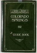 Books:First Editions, George Irving Finlay. Colorado Springs: A Guide Book.Colorado Springs: Out West, [1906]. First edition. Octavo. Pub...