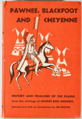 Books:First Editions, George Bird Grinnell. Pawnee, Blackfoot and Cheyenne. NewYork: Charles Scribner's Sons, [1961]. First edition. Octa...
