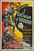 "Movie Posters:Western, Outlaws of Sonora (Republic, 1938). One Sheet (27"" X 41""). Western.. ..."