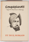 Books:First Editions, Paul Horgan. Conquistadors in North American History. ElPaso: Texas Western Press, 1982. Later edition. Octavo. Pub...