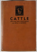 Books:First Editions, William MacLeod Raine and Will C. Barnes. Cattle. GardenCity: Doubleday, Doran, 1930. First edition. Octavo. Publis...