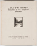 Books:First Editions, Oscar L. Chapman [Secretary of Interior and Foreward]. A Surveyof the Recreational Resources of the Colorado River Basi...