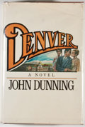 Books:Signed Editions, John Dunning. SIGNED CORRESPONDENCE. Denver. [New York]: Times Books, [1980]. Second printing. Octavo. 407 pages. Pu...