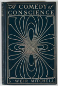 Books:First Editions, S. Weir Mitchell. A Comedy of Conscience. New York: Century, 1903.First edition. Octavo. Publisher's binding with mild rubb...