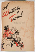 Books:First Editions, Godfrey Sykes. A Westerly Trend. Tucson: Arizona PioneersHistorical Society, 1944. First edition. Octavo. Publi...