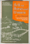 Books:First Editions, Alice Marriott. Hell on Horses and Women. Norman: Universityof Oklahoma Press, [1953]. First edition. Octavo. P...