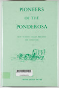 Books:First Editions, Myra Sauer Ratay. Pioneers of the Ponderosa. [Sparks:Western Printing, 1973]. First edition. Octavo. Publisher's bi...