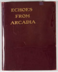 """Books:First Editions, Frank C. Young. Echoes From Arcadia: The Story of Central City,As Told By One of """"The Clan"""". Denver: [n. p.], 1903...."""
