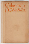 Books:First Editions, Julian Street. Sunbeams, Inc. Garden City: Doubleday, 1920.First edition. Octavo. Publisher's binding with mino...
