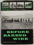 Books:Non-fiction, Mark H. Brown and W. R. Felton. Before Barbed Wire: L. A. Huffman, Photographer on Horseback. New York: Bramhall Hou...