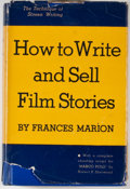 Books:First Editions, Frances Marion. How to Write and Sell Film Stories. NewYork: Covici Friede, [1937]. First edition. Octavo. Publ...