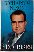 Books:Signed Editions, Richard M. Nixon. INSCRIBED. Six Crises. Garden City: Doubleday, 1962. First edition, first printing. Inscribed by...