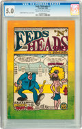 Silver Age (1956-1969):Alternative/Underground, Feds 'N Heads #1 First Printing (The Print Mint, 1968) CGC VG/FN5.0....