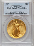 High Relief Double Eagles: , 1907 $20 High Relief, Wire Rim MS65 PCGS. PCGS Population (283/93). NGC Census: (159/33). Mintage: 11,250. Numismedia Wsl. ...