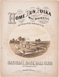 "Baseball Collectibles:Others, 1867 ""Home Run Polka"" Sheet Music...."