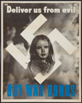 """Movie Posters:War, War Propaganda Poster (U.S. Government Printing Office, 1943).World War II Poster (20"""" X 28"""") """"Deliver Us From Evil, Buy Wa..."""