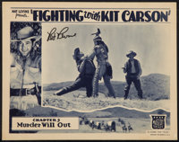"""Fighting with Kit Carson (Monogram, 1933). Autographed Lobby Card (11"""" X 14"""") Chapter 5 - - """"Murder Will..."""