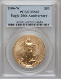 Modern Bullion Coins, 2006-W $50 One-Ounce Gold Eagle, 20th Anniversary MS69 PCGS. PCGSPopulation (324/104). (#89992)...