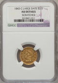 Liberty Quarter Eagles, 1843-C $2 1/2 Large Date, Plain 4 -- Scratches -- NGC Details. AU.Variety 1....
