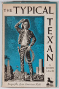 Books:First Editions, Joseph Leach. The Typical Texan. Dallas: Southern MethodistUniversity Press, 1952. First edition. Octavo. Publisher...