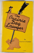 Books:Signed Editions, Charles E. Coombes. SIGNED. The Prairie Dog Lawyer. Dallas: Texas Folklore Society, 1945. First edition. Signed by...