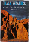 Books:First Editions, Charles L. McNichols. Crazy Weather. New York: Viking,[1978]. Later edition, first printing. Octavo. Publisher's bi...