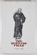 Books:First Editions, William H. Oberste. The Restless Friar: Venerable Fray AntonioMargil de Jesus. [Austin: Von Boeckmann-Jones, 1970]....