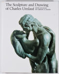 Books:First Editions, [Charles Umlauf, subject]. The Sculpture and Drawing of CharlesUmlauf. Austin: University of Texas Press, [1980]. F...
