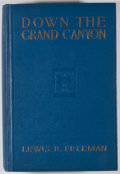 Books:First Editions, Lewis R. Freeman. Down the Grand Canyon. New York: Dodd,Mead, 1924. First edition. Octavo. Publisher's binding ...