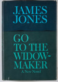 Books:First Editions, James Jones. Go To the Widow-Maker. [New York]: DelacortePress, [1967]. First edition, first printing. Octavo. 618 ...