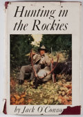 Books:First Editions, Jack O'Connor. Hunting In the Rockies. New York: Knopf,1947. First edition. Octavo. Publisher's binding and dust ja...