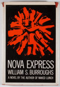 Books:First Editions, William S. Burroughs. Nova Express. New York: Grove Press,[1964]. First edition, first printing. Octavo. Publisher'...