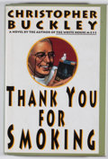 Books:Signed Editions, Christopher Buckley. SIGNED. Thank You for Smoking. New York: Random House, [1994]. First edition, first printing. ...